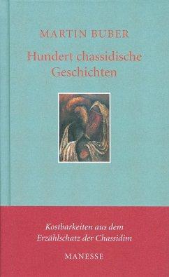 Hundert chassidische Geschichten - Buber, Martin