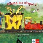 1 Audio-CD / Allons au cirque!