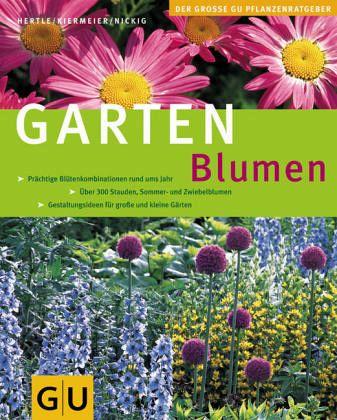 Gartenblumen von bernd hertle peter kiermeier marion nickig buch b - Kiermeier garten ...