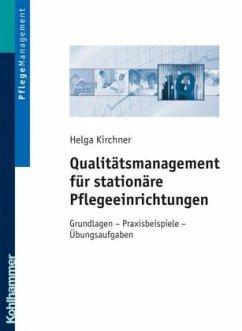 Qualitätsmanagement für stationäre Pflegeeinric...