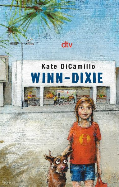 winn dixie von kate dicamillo taschenbuch. Black Bedroom Furniture Sets. Home Design Ideas