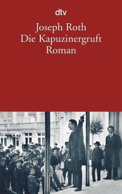 Die Kapuzinergruft - Roth, Joseph