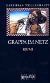 Grappa im Netz / Maria Grappa Bd.14