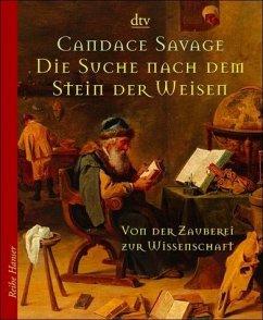 Die Suche nach dem Stein der Weisen - Savage, Candace