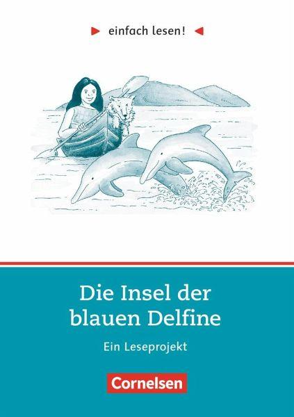 einfach lesen die insel der blauen delfine aufgaben und. Black Bedroom Furniture Sets. Home Design Ideas