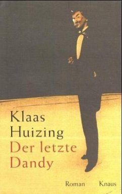 Der letzte Dandy - Huizing, Klaas
