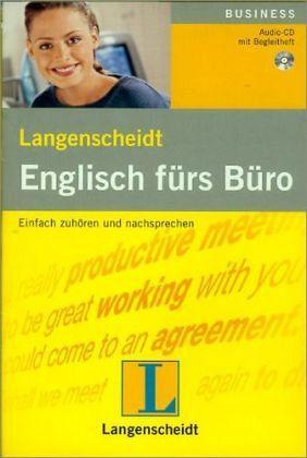 Langenscheidt Englisch fürs Büro - Audio-CD mit Begleitheft