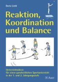 Reaktion, Koordination und Balance