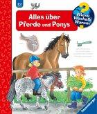 Alles über Pferde und Ponys / Wieso? Weshalb? Warum? Bd.21