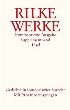 Werke. Kommentierte Ausgabe. Supplementband. Gedichte in französischer Sprache