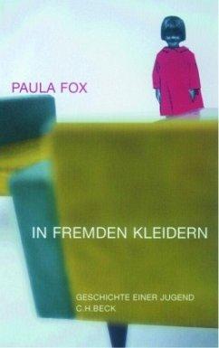 In fremden Kleidern - Fox, Paula