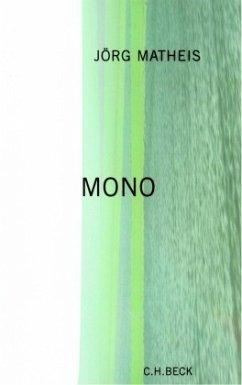 Mono - Matheis, Jörg