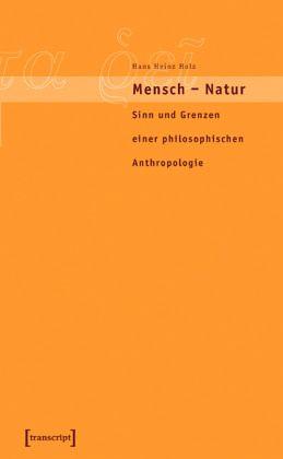 c0fb24ae5927ab Mensch - Natur von Holz (verst.) Hans Heinz portofrei bei bücher.de  bestellen