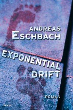Exponentialdrift - Eschbach, Andreas