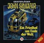 Ein Friedhof am Ende der Welt / Geisterjäger John Sinclair Bd.25 (1 Audio-CD)