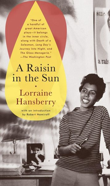 raisin in the sun by lorraine hansberry essay The art of social criticism: lorraine hansberry's a raisin in the sun table of  contents home historical context epigraph mama walter bennie.