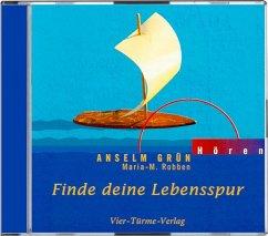 Finde deine Lebensspur, 1 Audio-CD - Grün, Anselm; Robben, Maria-Magdalena