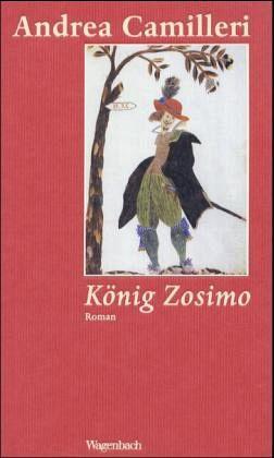 König Zosimo - Camilleri, Andrea