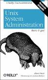 Unix System-Administration kurz und gut
