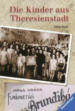 Die Kinder aus Theresienstadt - Kacer, Kathy