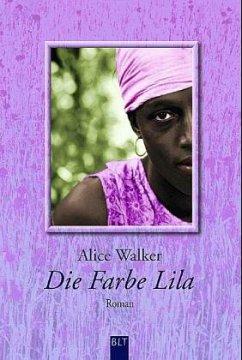 Die Farbe Lila - Walker, Alice
