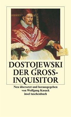 Der Großinquisitor - Dostojewskij, Fjodor M.