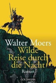 Wilde Reise durch die Nacht - Moers, Walter