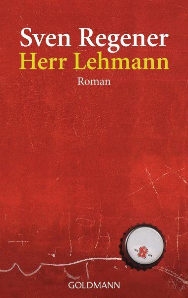 Herr Lehmann / Frank Lehmann Trilogie Bd.1 - Regener, Sven