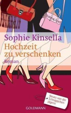 Hochzeit zu verschenken - Kinsella, Sophie