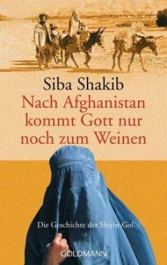 Nach Afghanistan kommt Gott nur noch zum Weinen - Shakib, Siba