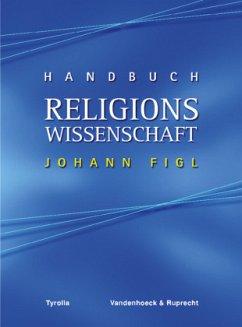 Handbuch Religionswissenschaft - Figl, Johann (Hrsg.)