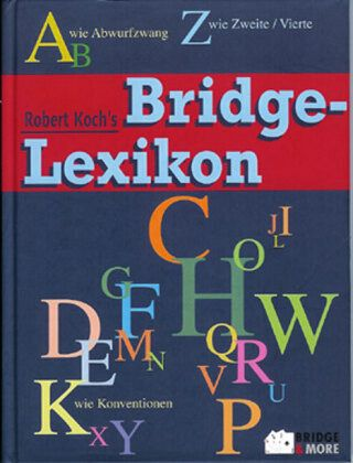 Robert Koch's Bridge-Lexikon - Koch, Robert