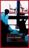 Lenina kämpft