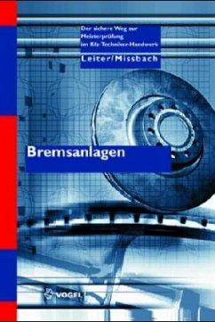 Bremsanlagen - Leiter, Ralf; Mißbach, Steffen
