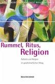 Rummel, Ritus, Religion