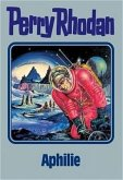 Aphilie / Perry Rhodan Bd.81