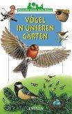 Ensslins kleine Naturführer. Vögel in unseren Gärten