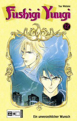 Fushigi Yuugi - Ein unverzeihlicher Wunsch - Watase, Yuu