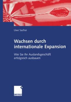 Wachsen durch internationale Expansion - Sachse, Uwe