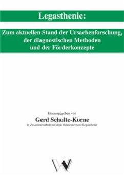 Legasthenie - Herausgegeben von Schulte-Körne, Gerd