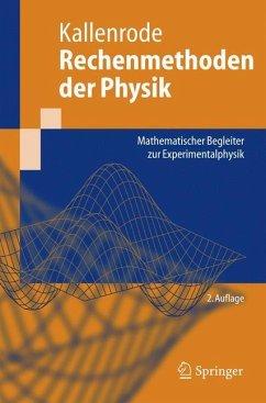 Rechenmethoden der Physik - Kallenrode, May-Britt