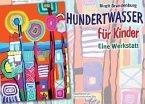 Hundertwasser für Kinder