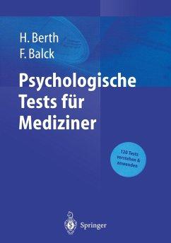 Psychologische Tests für Mediziner - Berth, Hendrik / Balck, Friedrich (Hgg.)