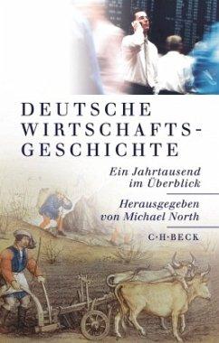 Deutsche Wirtschaftsgeschichte - Sonderausgabe - North, Michael (Hrsg.)
