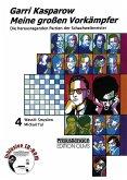 Meine großen Vorkämpfer 4. Michail Tal / Wassili Smyslow (mit Begleit - CD)