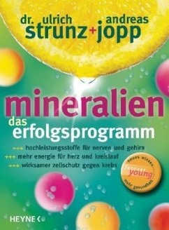 Mineralien, Das Erfolgsprogramm - Strunz, Ulrich Th.