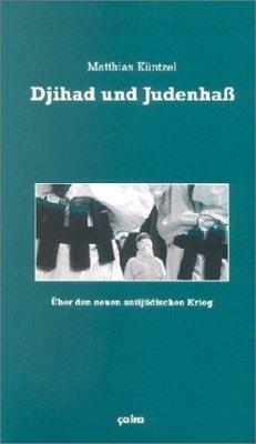 Djihad und Judenhaß - Küntzel, Matthias