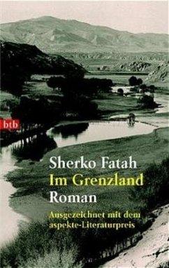 Im Grenzland - Fatah, Sherko