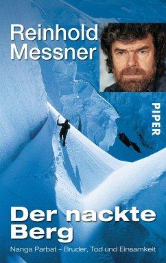 Der nackte Berg - Messner, Reinhold