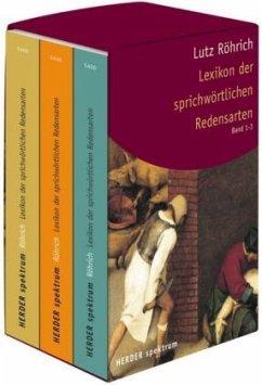 Lexikon der sprichwörtlichen Redensarten, 3 Bde. - Röhrich, Lutz